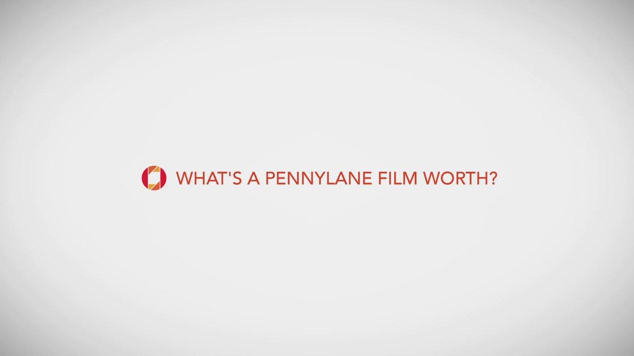 What's a Pennylane film worth?